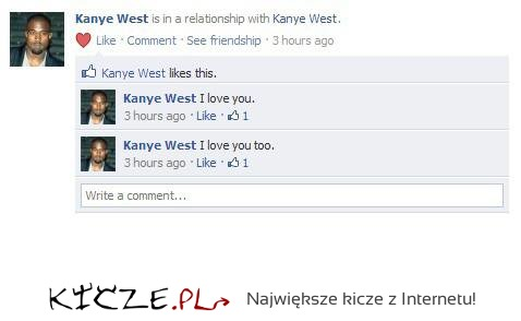 I love you like Kanye West loves Kanye West